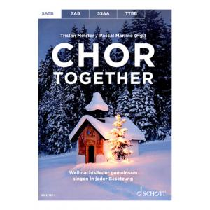 Is Schott Chor Together Christmas SATB a good match for you?