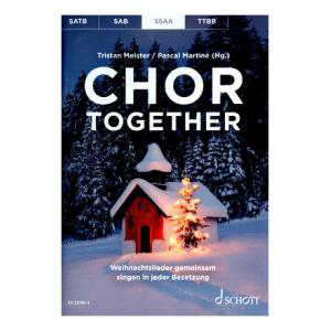 Is Schott Chor Together Christmas SSAA a good match for you?